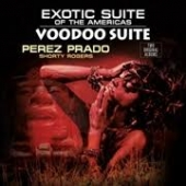Exotic Suite Of The Americas / Voodoo Suite