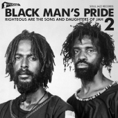 STUDIO ONE: BLACK MAN'S PRIDE 2: RIGHTEOUS ARE THE SONS AND DAUGHERS OF JAH