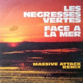 Face A La Mer ( Massive Attack Remix )