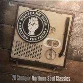 Keeping The Faith / 28 Stompin' Northern Soul Classics