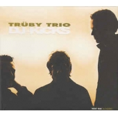 Truby Trio Presents Dj Kicks